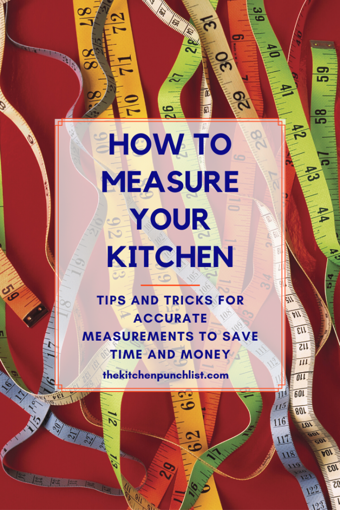 how to measure your kitchen pin with tape measures as backdrop